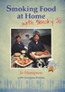 A picture of the cover of Smoking Food at Home with Smoky Jo, our neww book
