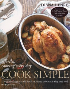 Diana Henry Cook Simple - effortless cooking every day